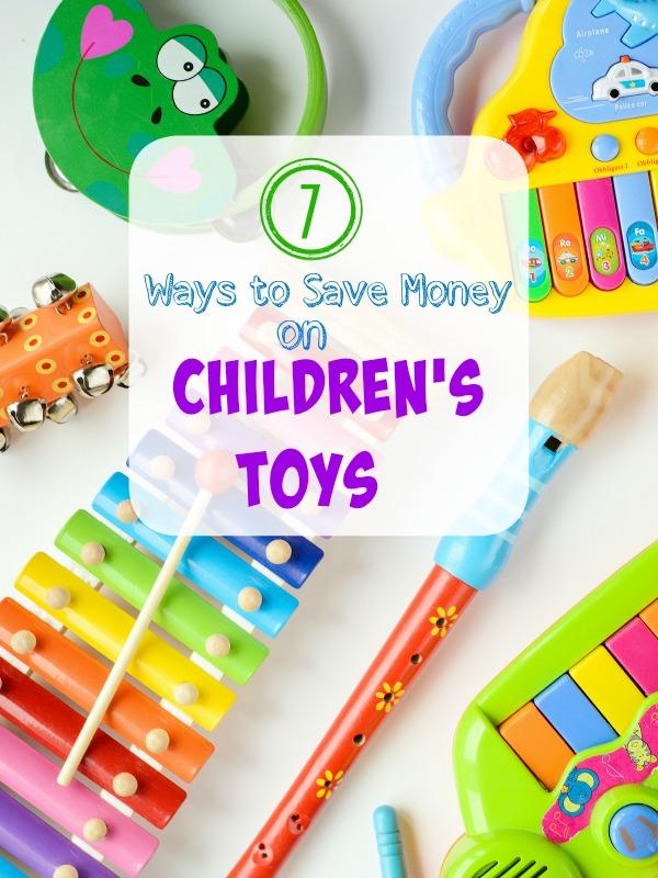 7 Ways To Save Money On Children's Toys