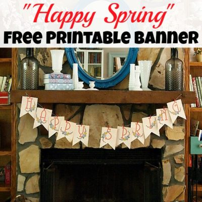 """Happy Spring"" Free Printable Banner"