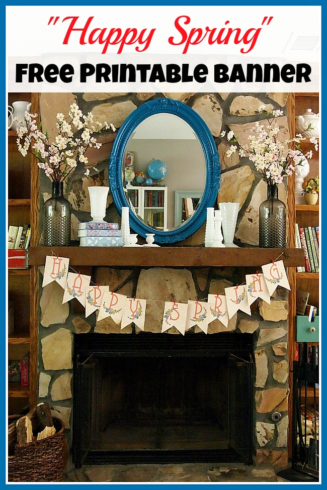 """Spring has sprung! Celebrate spring inside your home with this pretty """"Happy Spring"""" free printable banner! This would look great on a wall or mantel!"""