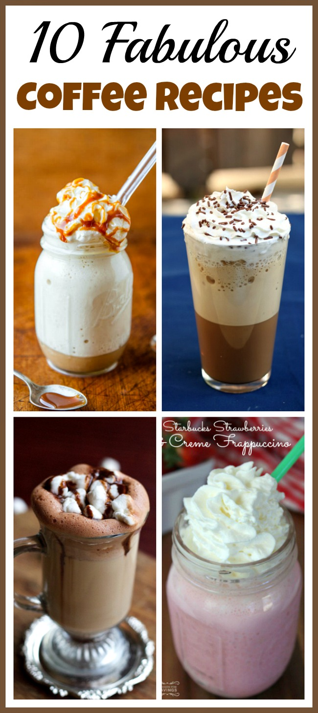 10 Fabulous Coffee Recipes