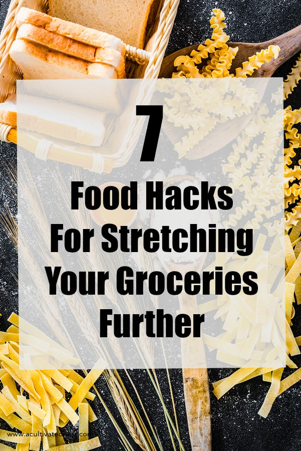 If money is tight, one of your biggest stresses is probably figuring out how to stretch your food further. Here are 7 Food Hacks that will help you stretch your grocery budget!