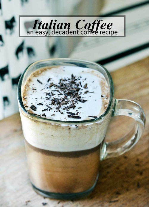 10 Fabulous Coffee Recipes- Italian Coffee (Bicerin)