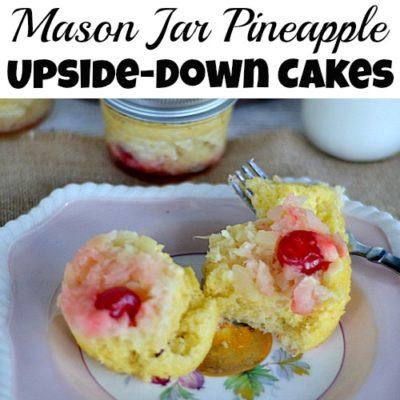 Mason Jar Pineapple Upside-Down Cakes