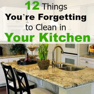 12 Things You're Forgetting to Clean in Your Kitchen