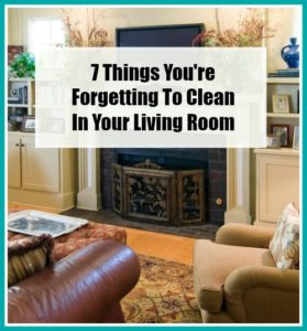 7 Things You're Forgetting to Clean in Your Living Room