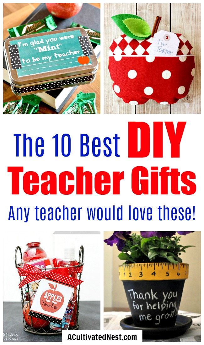 10 Brilliant DIY Teacher Gifts