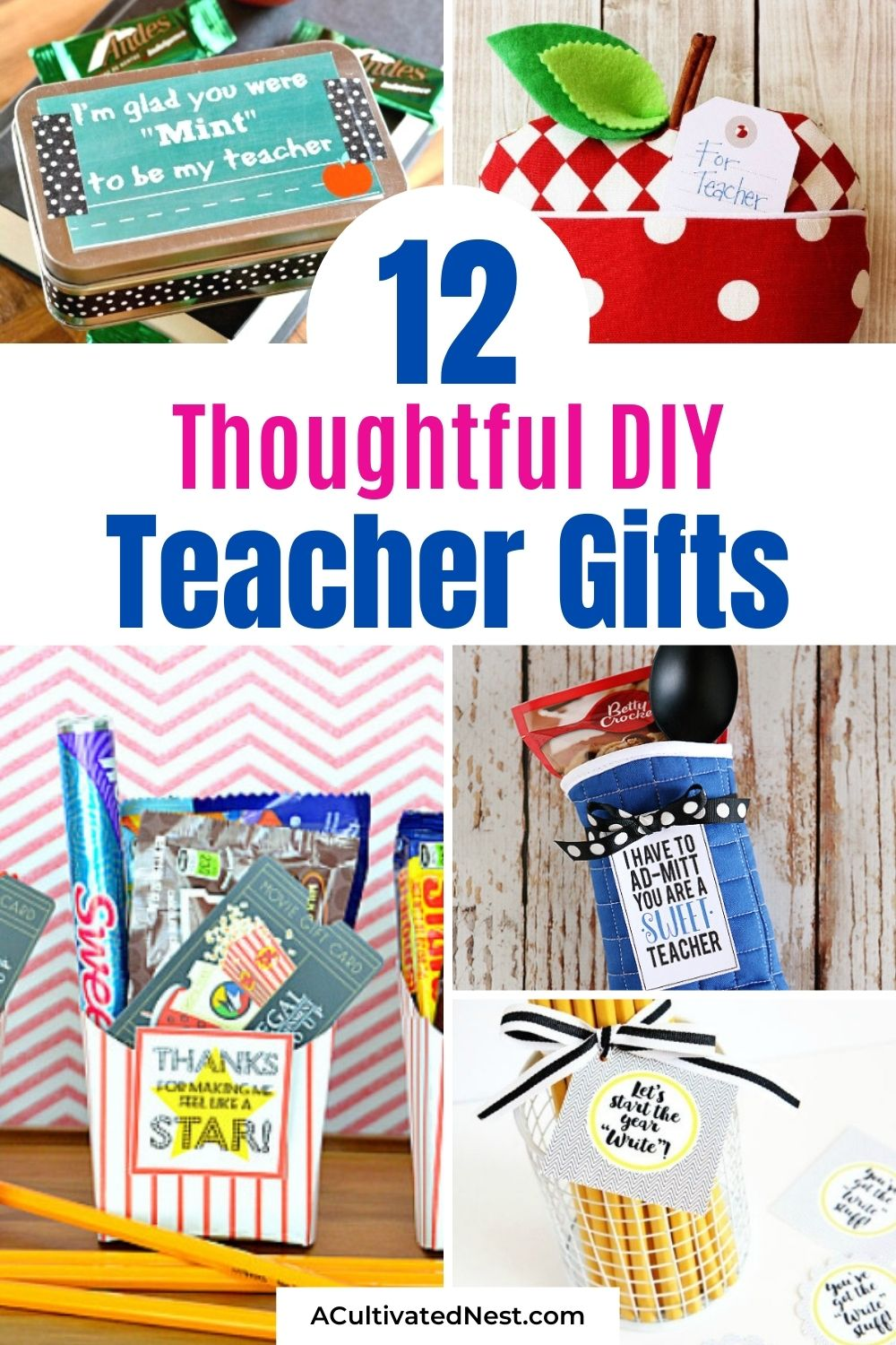 12 Brilliant Back To School DIY Teacher Gifts- Back to school is right around the corner! I've collected some of my favorite DIY gifts for teachers that I'm sure they will love! | #diyGifts #backToSchool #giftsForTeachers #homemadeGifts #ACultivatedNest