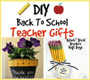 Brilliant Back To School DIY Teacher Gifts