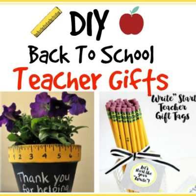 DIY Back To School Teacher Gift Ideas