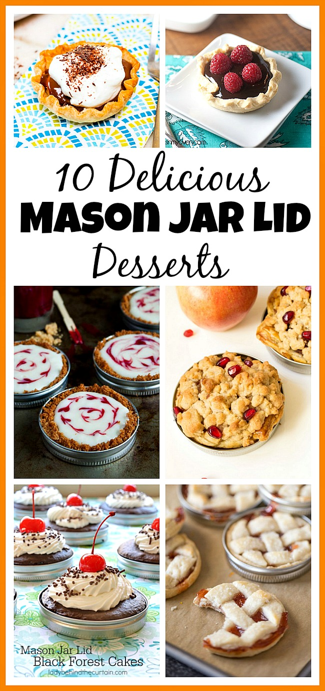 10 Delicious Mason Jar Lid Desserts- If you've never tried making Mason jar lid desserts, then you're missing out! They're delicious, and the perfect size for party treats! | recipe ideas, baking, small desserts