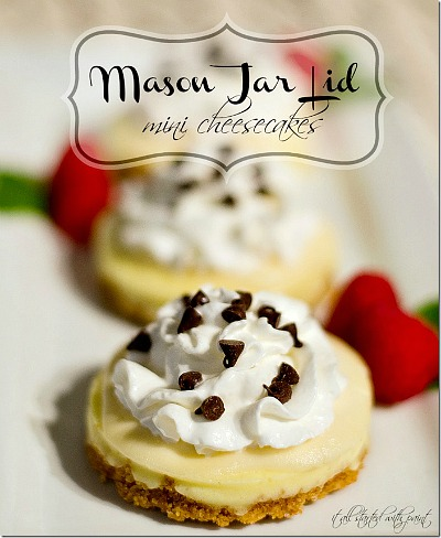 Mason Jar Lid Mini Cheesecakes- If you've never tried making Mason jar lid desserts, then you're missing out! They're delicious, and the perfect size for party treats!