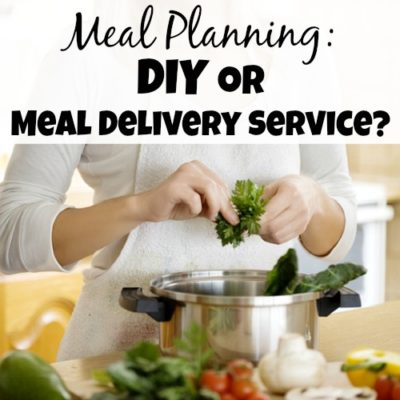 Meal Planning: DIY or Meal Delivery Service?