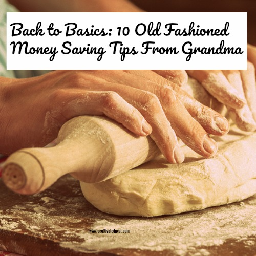 10 Old Fashioned Money Saving Tips From Grandma