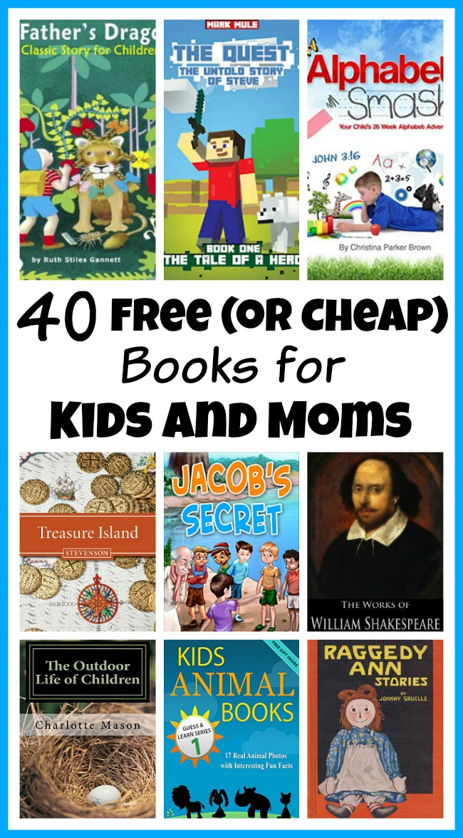 40 Free or Cheap Books for Kids and Moms