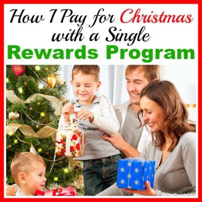 How I Pay for Christmas with a Single Rewards Program