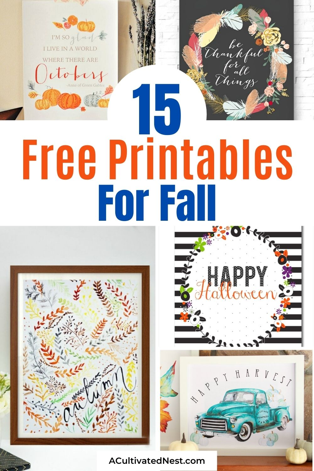15 Pretty Free Fall Printables- These free printables for fall, Thanksgiving, and Halloween will help you update your home's decor on a budget! There are so many beautiful free wall art printables to choose from!   #fallPrintables #HalloweenPrintables #fallDecor #printables #ACultivatedNest
