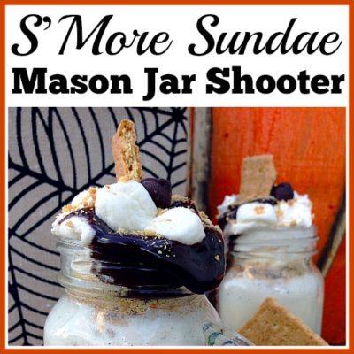 S'More Sundae Mason Jar Shooter