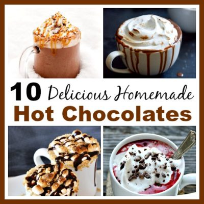 10 Delicious Homemade Hot Chocolates