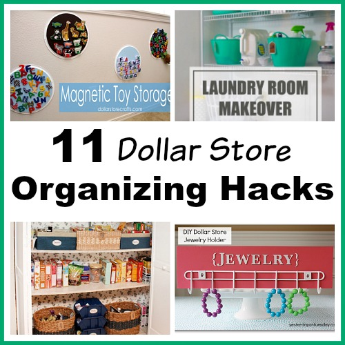 11 Dollar Store Organizing Hacks