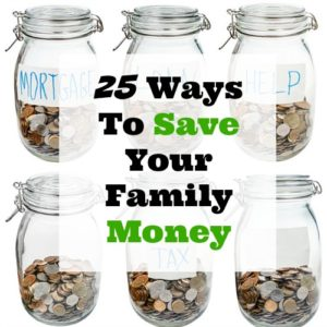 25 Ways To Save Your Family Money