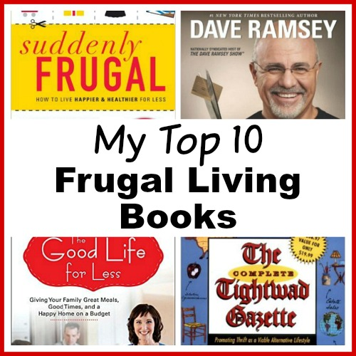 Top 10 Frugal Living Books- Want to change your finances? Then you need to read the right books! These 10 frugal living books will help you get control of your money! These make great gifts for college students, teenagers, and anyone wanting to improve their finances!