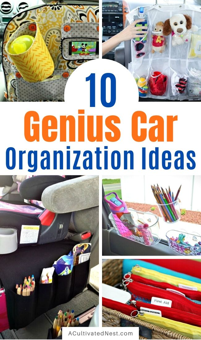 10 Clever Car Organization Ideas- Tired of your car being unorganized? Getting it neat and tidy with these clever car organizing hacks and DIYs! | how to organize your car when you have kids, car organization DIYs, car organizing tips, #organizing #carOrganization #organization #organizingTips #ACultivatedNest