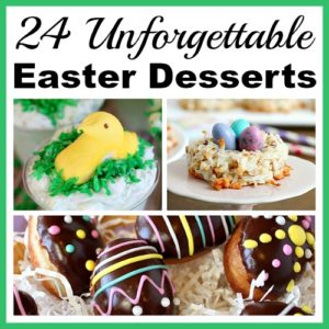 24 Unforgettable Easter Dessert Recipes