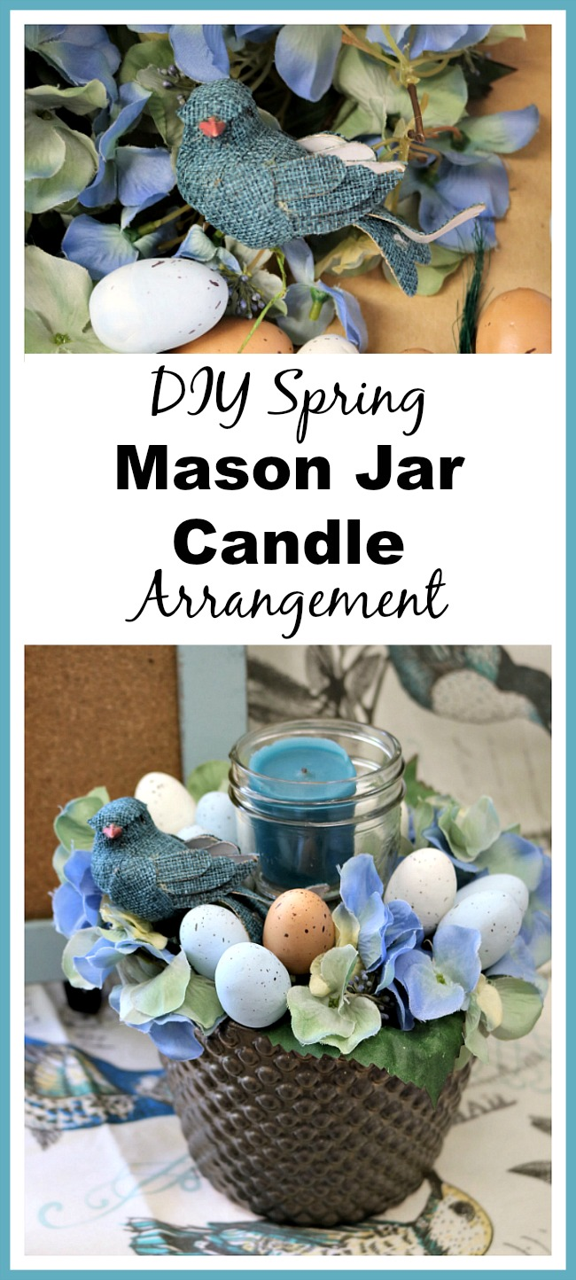 DIY Spring Mason Jar Candle Arrangement- Make this pretty DIY spring Mason jar candle arrangement for your table or another featured spot in your home to easily update your decor! | DIY project, craft, spring decor, bird, eggs, Easter, blue, centerpiece