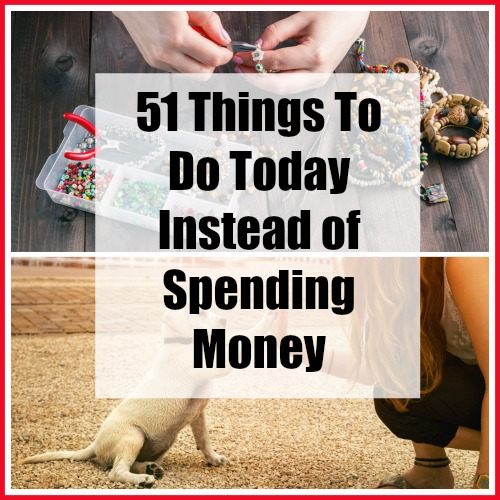 Things to do today instead of spending money - Do you find yourself spending money on things, just as a way to pass the time? Here are 51 Things to Do Today Instead of Spending Money! | Frugal Living| Living on a Budget| Personal Finance| Money Saving Tips