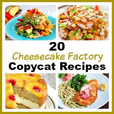20 Cheesecake Factory Copycat Recipes