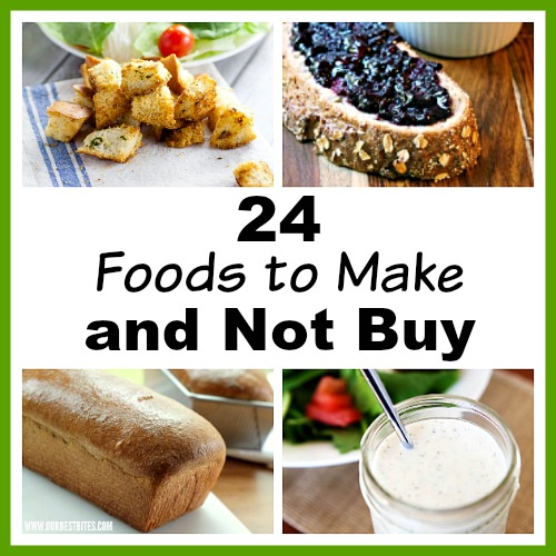 24 Foods to Make and Not Buy- Making your own food staples is a great way to save money! For some easy recipes, take a look at these 24 foods to make and not buy! | bread, salad dressing, pesto, tomato sauce, jam, homemade foods, foods you can make at home