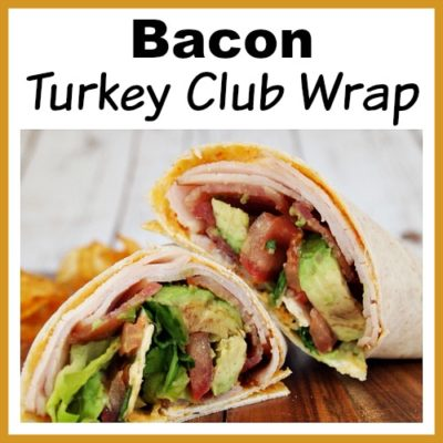 Bacon Turkey Club Wrap