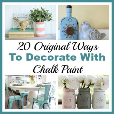 20 Original Ways to Decorate with Chalk Paint