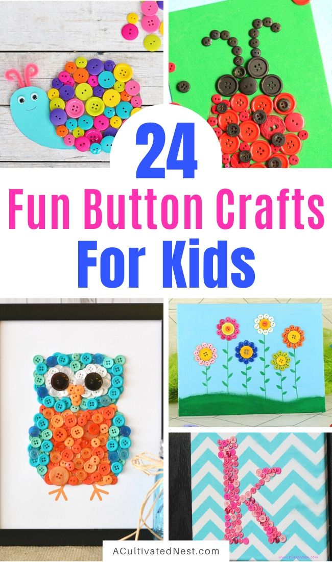 24 Fun Button Crafts for Kids- If you want a fun and inexpensive way to keep your kids busy, then you need to have them make some of these fun button crafts for kids! | DIY projects that use up extra buttons, #kidsCrafts #buttonCrafts #kidsActivities #kidsCraft #ACultivatedNest