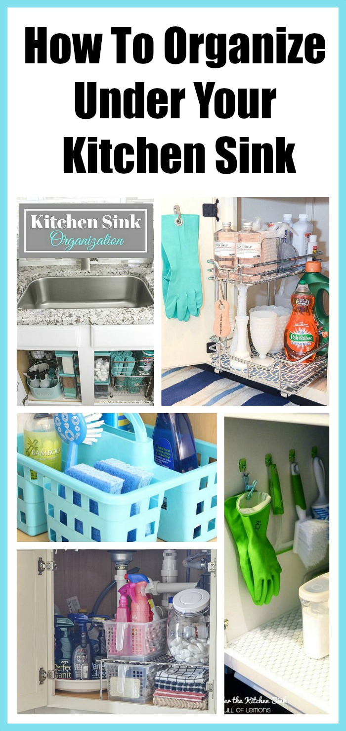 Kitchen Sink Organizer Ideas How To Organize Under The Kitchen Sink