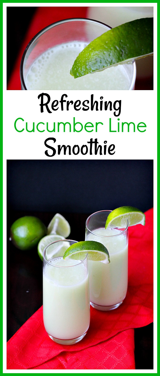 Refreshing Cucumber Lime Smoothie- Need to cool down? This refreshing cucumber lime smoothie can help! It's quick and easy to make, but so cool and delicious! | family friendly, kid-friendly, alcohol free, drink recipe, cold summer drink, smoothie recipe ideas, easy, quick