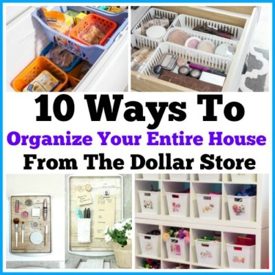 10 Ways To Organize Your Entire House From The Dollar Store