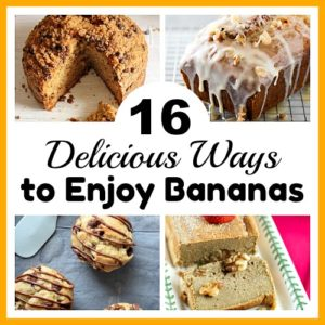 16 Delicious Ways to Enjoy Bananas