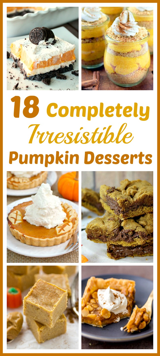 18 Completely Irresistible Pumpkin Desserts- If you want some new (and delicious) fall recipes to try, you have to check out these 18 completely irresistible pumpkin desserts! | baking, food, fall desserts, fall recipes, treat, pumpkin bread, pumpkin pie, #recipes