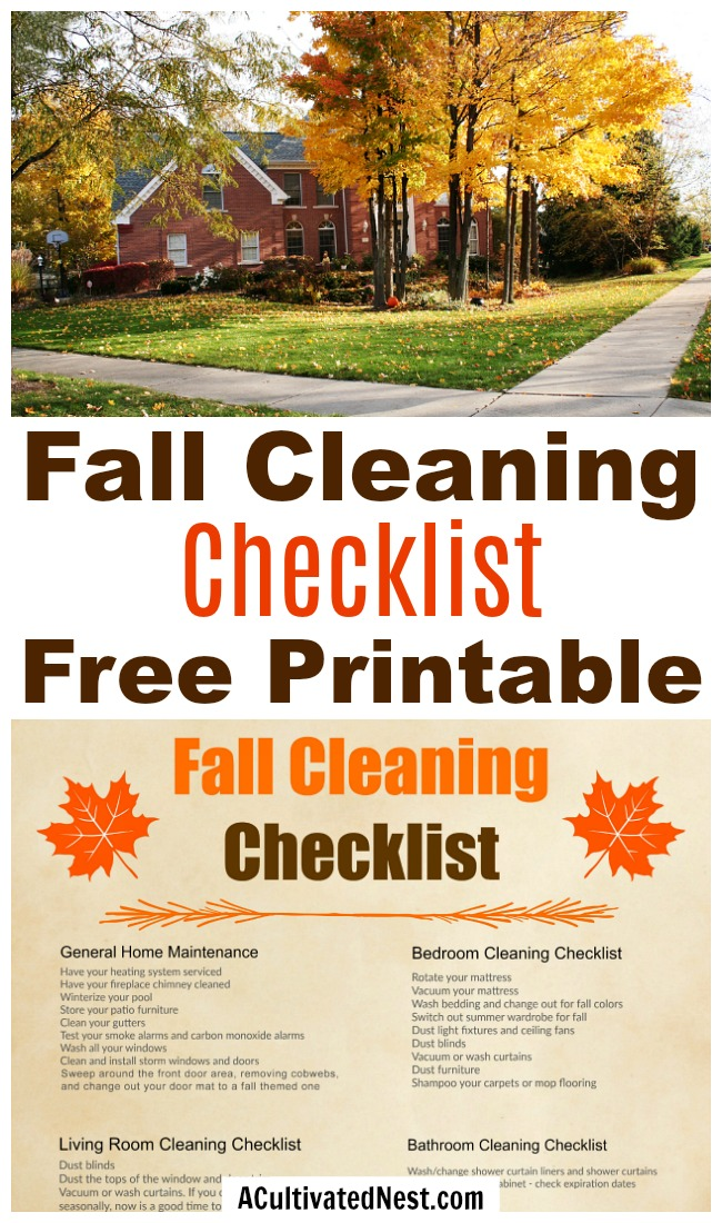 Fall Cleaning Checklist Free Printable- Spring cleaning gets a lot of attention, but if you want to get ready for the holidays you need this fall cleaning checklist free printable! | room by room autumn cleaning schedule, #cleaning #freePrintable #printable #fall #cleaningTips #homemaking #cleaningChecklist #cleaningSchedule #ACultivatedNest