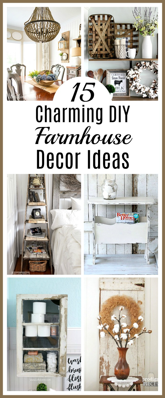 15 Charming DIY Farmhouse Decor Ideas- You don't have to spend a lot to get farmhouse chic style home decor. Check out these 15 charming DIY farmhouse decor ideas! | decorating, DIY projects, craft, make your own farmhouse decor, home decor, frugal decorating, #farmhouseDecor