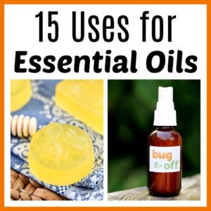 15 Uses for Essential Oils