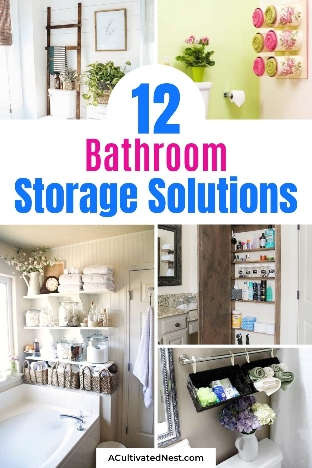 12 Bathroom Storage Solutions- If your home could use more storage in the bathroom, then you'll love these 12 creative bathroom storage solutions! They include many great DIY organizing ideas!   #organizing #homeOrganization #bathroomOrganizing #bathroomStorage #ACultivatedNest