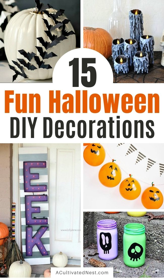 15 Frightfully Fun DIY Halloween Decorations- Decorate your home for Halloween on a budget with these fun and festive Halloween DIY decorations! There are so many clever Halloween craft ideas! | #Halloween #diyProjects #craft #HalloweenDIY #ACultivatedNest