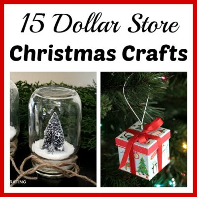 15 Dollar Store Christmas Crafts