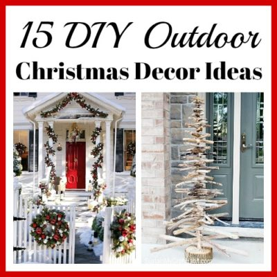 15 Easy DIY Outdoor Christmas Decorating Ideas