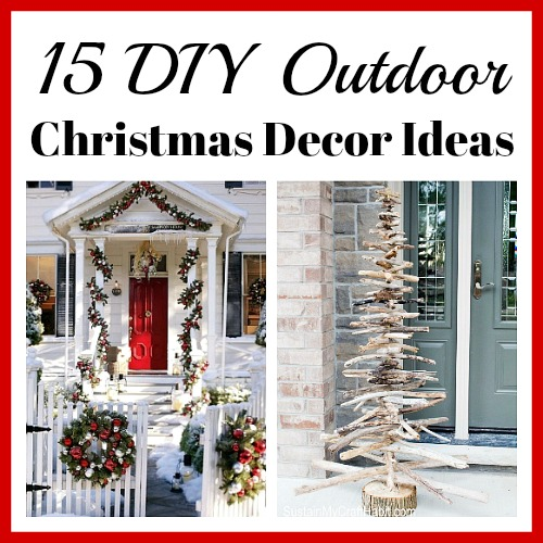 Christmas Diy Decorating Ideas: 15 Easy DIY Outdoor Christmas Decorating Ideas- A