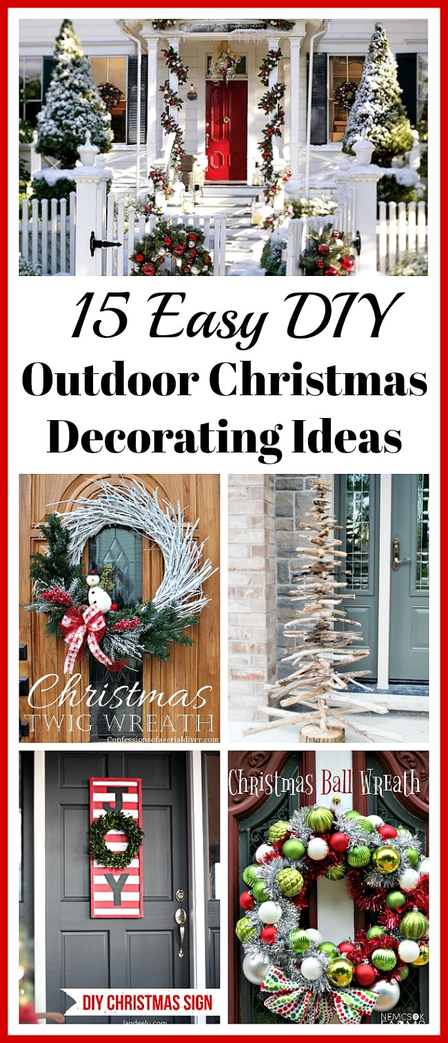 15 Easy DIY Outdoor Christmas Decorating Ideas- This Christmas, stay on budget and make your home look beautiful with these 15 easy DIY outdoor Christmas decorating ideas! | #Christmas #ChristmasDecor #ChristmasDIY #ChristmasDecorations #ACultivatedNest