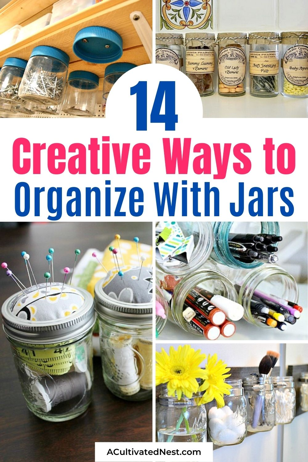 14 Ways To Organize Your Home With Jars- If you want to organize your home, but want to do it on a budget, then you need to get organized with jars! There are so many easy and creative storage solutions you can create with jars!| #organizingIdeas #homeOrganization #frugalLiving #organization #ACultivatedNest