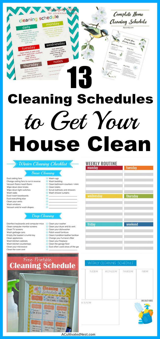 13 Cleaning Schedules to Get Your House Clean- Everyone likes a clean home, but not everyone enjoys cleaning. To make keeping your home neat and tidy easier, try some of these cleaning schedules! #cleaning #printable #homemaking #clean